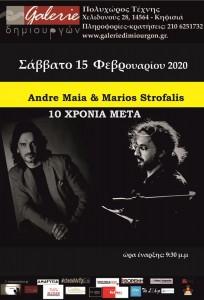 André Maia & Μάριος Στρόφαλης - 10 χρόνια μετά.